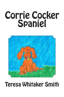 Corrie Cockerspaniel by Teresa Whitaker/Smith