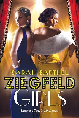 Ziegfeld Girls by Sarah Barthel