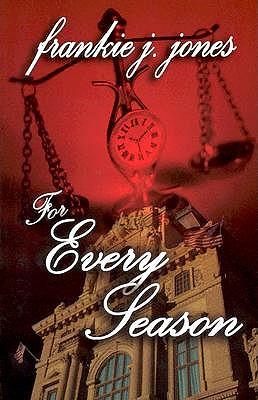 For Every Season by Frankie J. Jones