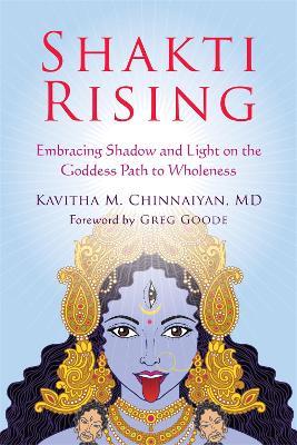 Shakti Rising by Kavitha Chinnaiyan