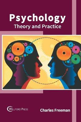 Psychology: Theory and Practice by Charles Freeman