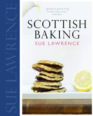 Scottish Baking by Sue Lawrence