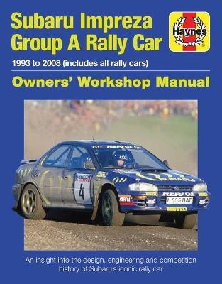 Subaru Impreza WRC Rally Car 1993-2008 by Haynes