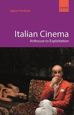 Italian Cinema by Barry Forshaw