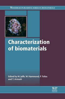 Characterization of Biomaterials by Michael Jaffe