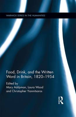 Food, Drink, and the Written Word in Britain, 1820-1945 book