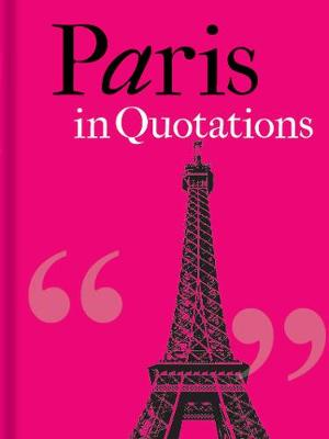 Paris in Quotations by Jaqueline Mitchell