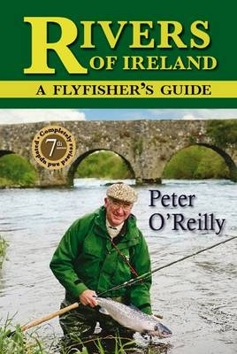 Rivers of Ireland by Peter O'Reilly