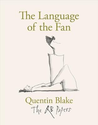 The Language of the Fan by Quentin Blake