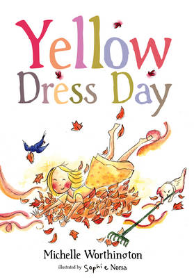 Yellow Dress Day PB by Michelle Worthington