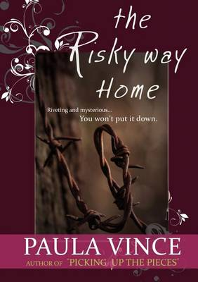 The Risky Way Home by Paua Vince