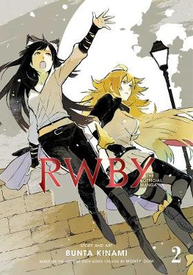 RWBY: The Official Manga, Vol. 2: The Beacon Arc book