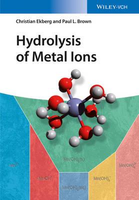 Hydrolysis of Metal Ions by Paul L. Brown