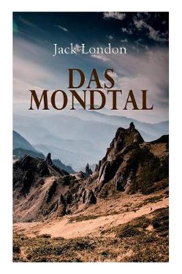 Das Mondtal by Jack London