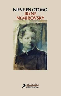 Nieve En Otono by Irene Nemirovsky