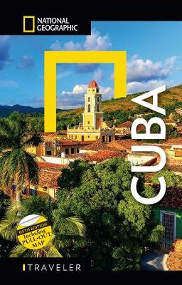 National Geographic Traveler: Cuba, Fifth Edition by Christopher P. Baker
