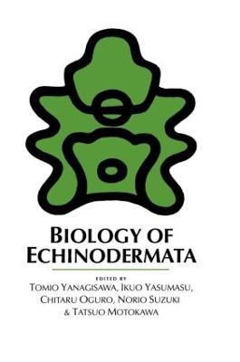 Biology of Echinodermata by T. Yanagisawa