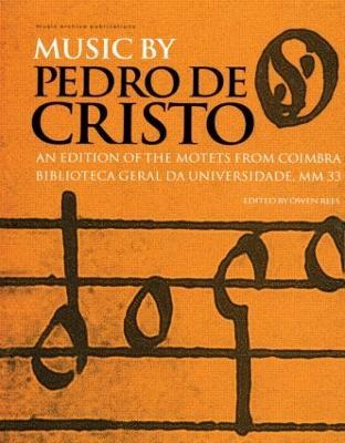 Music by Pedro de Cristo book