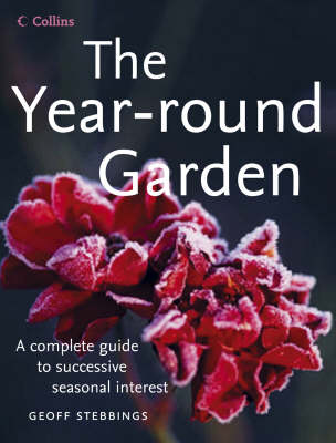 The Year Round Garden by Geoff Stebbings