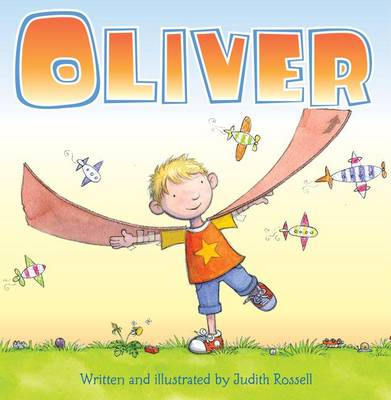 Oliver by Judith Rossell