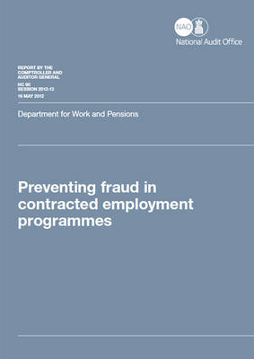 Preventing fraud and improper practices in contracted employment programmes by Great Britain: National Audit Office