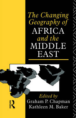Changing Geography of Africa and the Middle East book