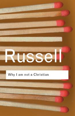 Why I am not a Christian by Bertrand Russell