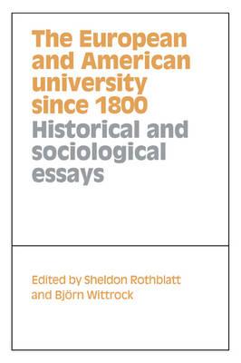 European and American University since 1800 by Sheldon Rothblatt
