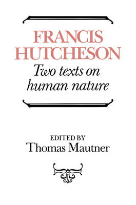 Hutcheson: Two Texts on Human Nature book