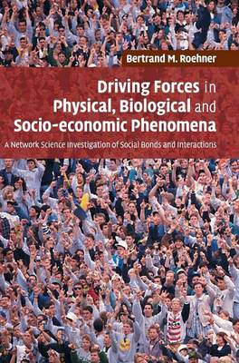 Driving Forces in Physical, Biological and Socio-economic Phenomena book