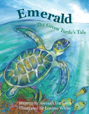 Emerald The Green Turtle's Tale book