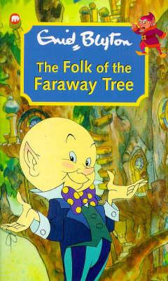 Folk of the Faraway Tree by Enid Blyton