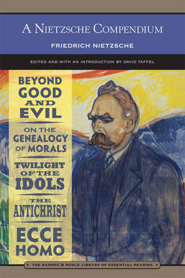A Nietzsche Compendium (Barnes & Noble Library of Essential Reading) by Friedrich Nietzsche