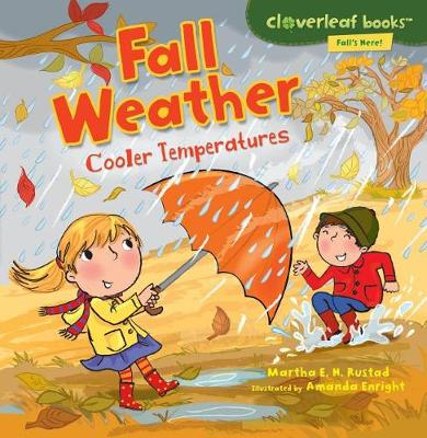 Fall Weather by Martha E H Rustad