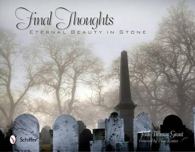 Final Thoughts by John Thomas Grant