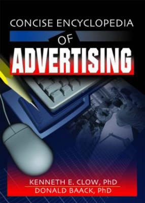 Concise Encyclopedia of Advertising by Robert E. Stevens