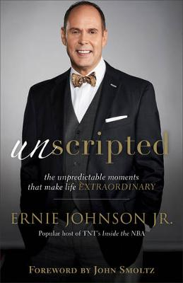 Unscripted by Ernie Jr Johnson