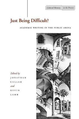 Just Being Difficult? by Jonathan Culler