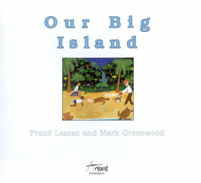 Our Big Island by Mark Greenwood