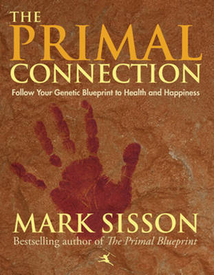 Primal Connection by Mark Sisson