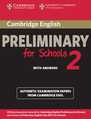 Cambridge English Preliminary for Schools 2 Student's Book with Answers book