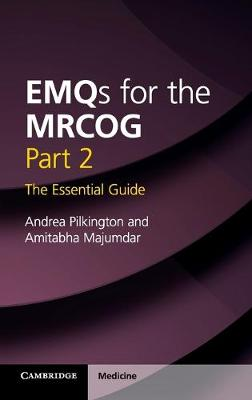 EMQs for the MRCOG Part 2 by Andrea Pilkington