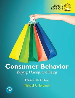 Consumer Behavior: Buying, Having, and Being, Global Edition book