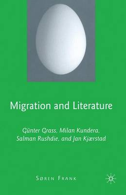 Migration and Literature by S. Frank