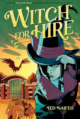 Witch For Hire by Ted Naifeh