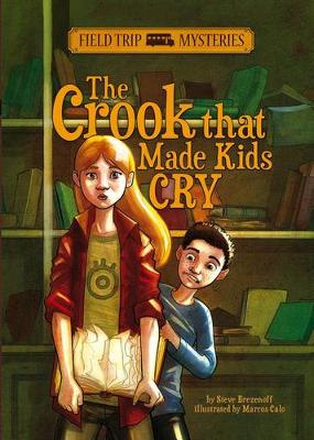 Crook that Made Kids Cry by ,Steve Brezenoff