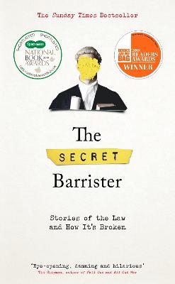 The Secret Barrister by The Secret Barrister