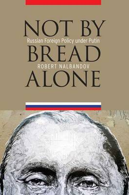 Not by Bread Alone by Robert H. Nalbandov