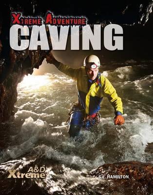 Caving by S L Hamilton