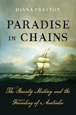 Paradise in Chains by Diana Preston